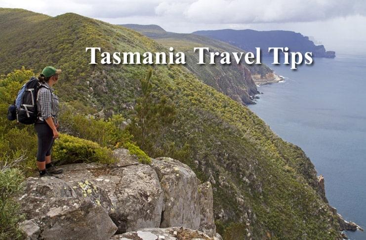 Tasmania Travel Tips