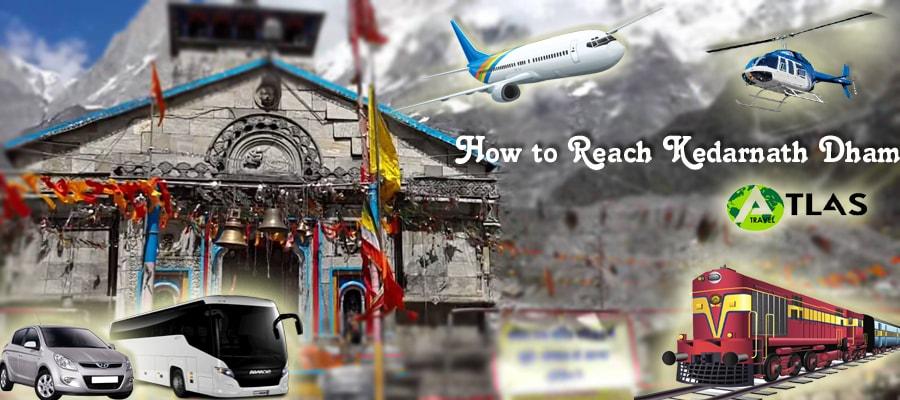 How to Reach Kedarnath Dham